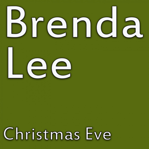 Christmas Eve by Brenda Lee