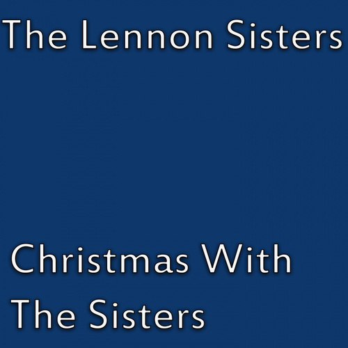 Christmas With The Sisters von The Lennon Sisters