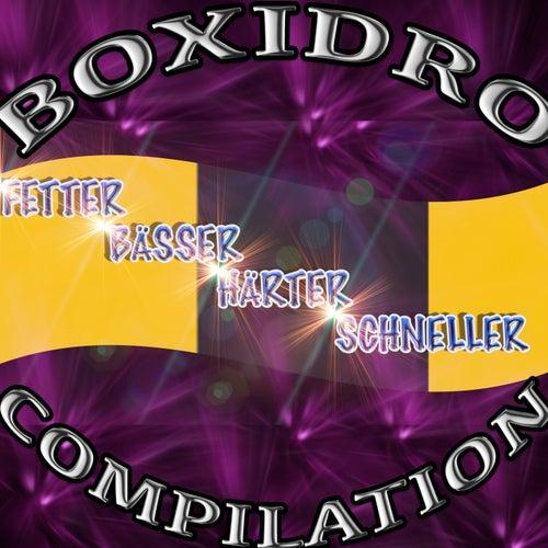 Fetter Bässer Härter Schneller Compilation by Boxidro