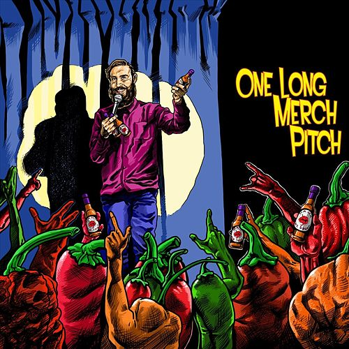One Long Merch Pitch by Dave Yates