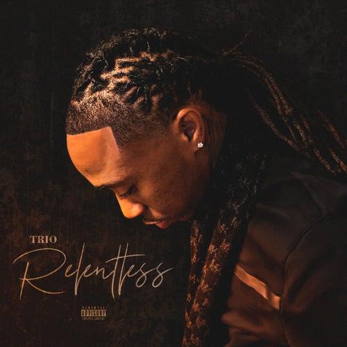 Relentless von Trio