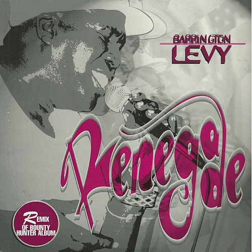 Renegade de Barrington Levy