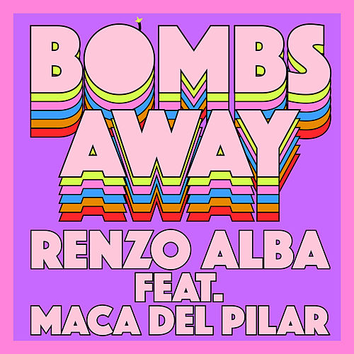 Bombs Away de Renzo Alba