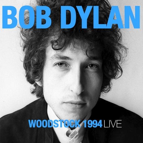 Bob Dylan - Woodstock 1994 (Live) de Bob Dylan