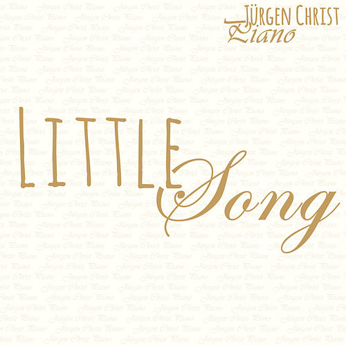 Little Song by Jürgen Christ