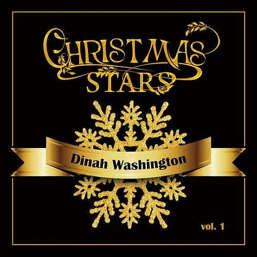 Christmas Stars: Dinah Washington, Vol. 1 by Dinah Washington