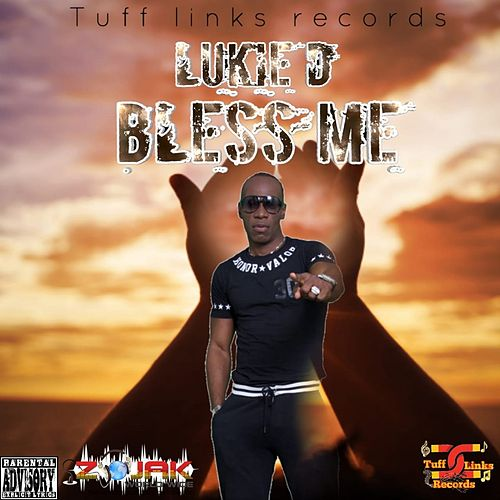 Bless Me by Lukie D