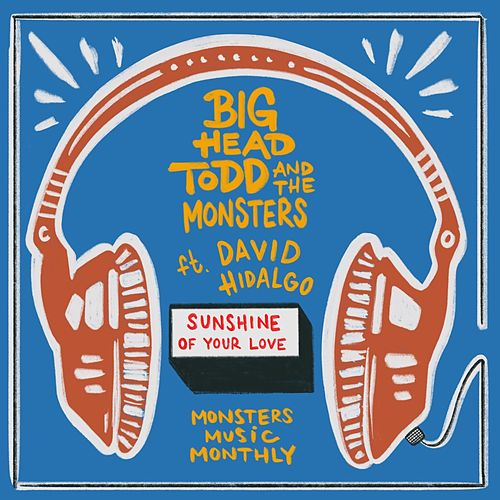 Sunshine Of Your Love de Big Head Todd And The Monsters