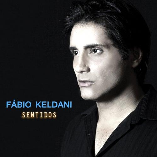 Sentidos de Fábio Keldani