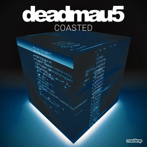 Coasted von Deadmau5