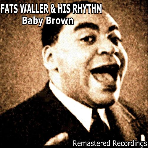 Baby Brown by Fats Waller