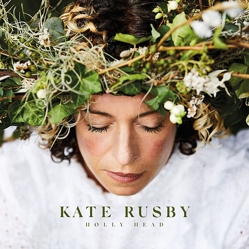 Holly Head von Kate Rusby