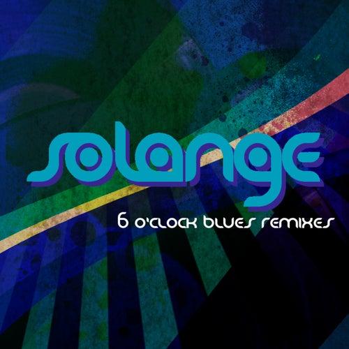 6 O'Clock Blues de Solange
