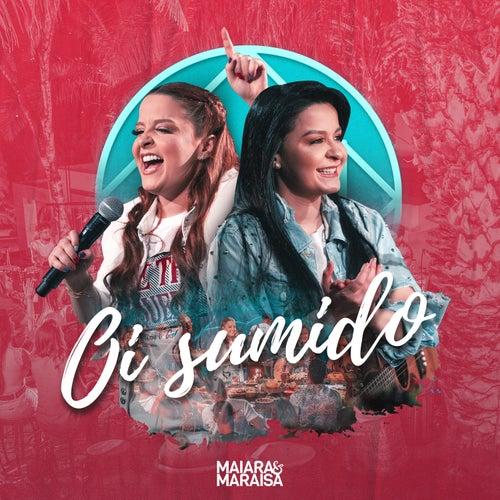 Oi Sumido (Ao Vivo) von Maiara & Maraisa