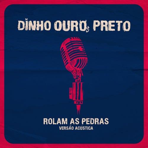 Rolam As Pedras (Acústica) de Dinho Ouro Preto