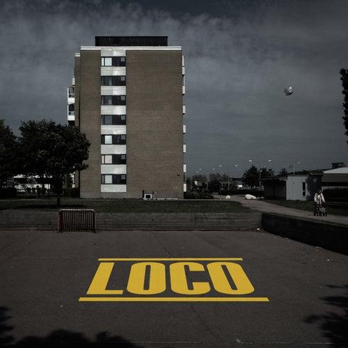 Loco by General Knas