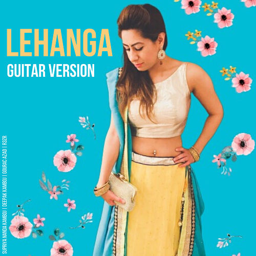 Lehanga Guitar Version von Deepak Kamboj Music