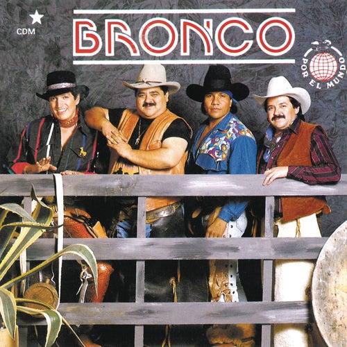 Por El Mundo de Bronco