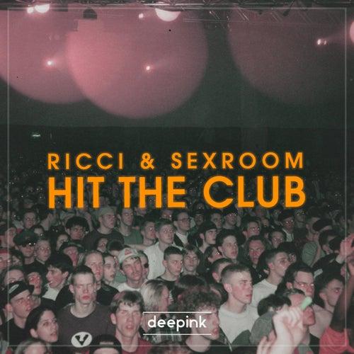Hit The Club by Ricci