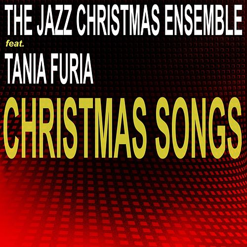 Christmas Songs by The Jazz Christmas Ensemble