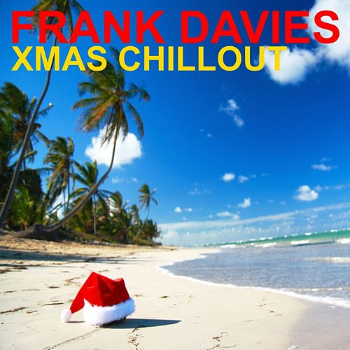 Xmas Chillout by Frank Davies