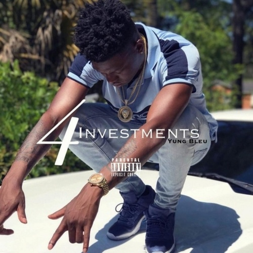 Investments 4 by Yung Bleu