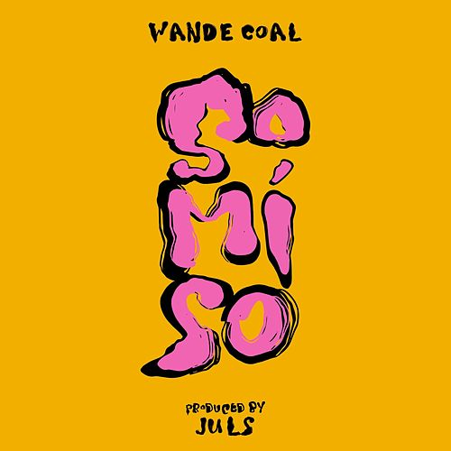 So Mi So de Wande Coal
