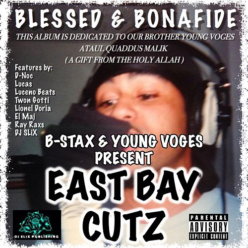 East Bay Cutz de Blessed