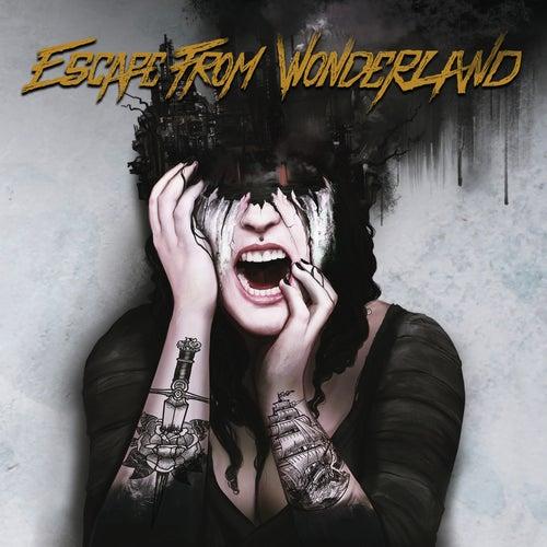 Escape from Wonderland by Escape from Wonderland