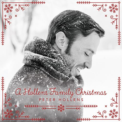 A Hollens Family Christmas von Peter Hollens
