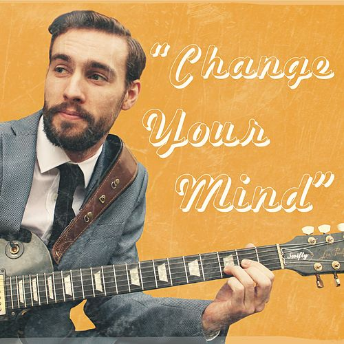 Change Your Mind by Rob Swift