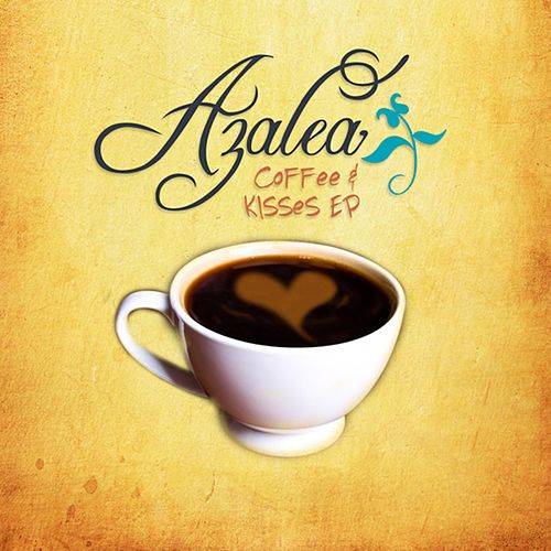 Coffee & Kisses by Azalea