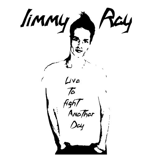 Live to Fight Another Day de Jimmy Ray