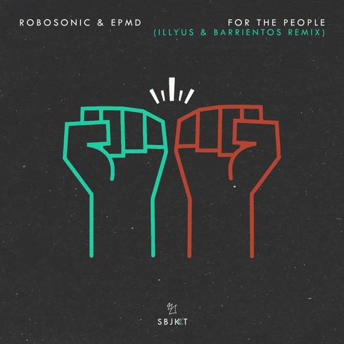 For the People (Illyus & Barrientos Remix) von Robosonic