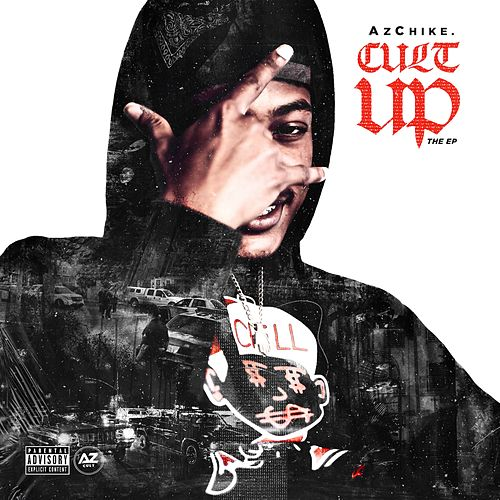 Cult UP E.P by AzChike