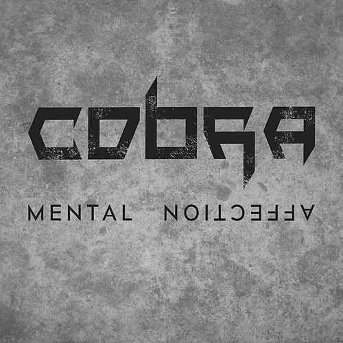 Mental Affection by Cobra
