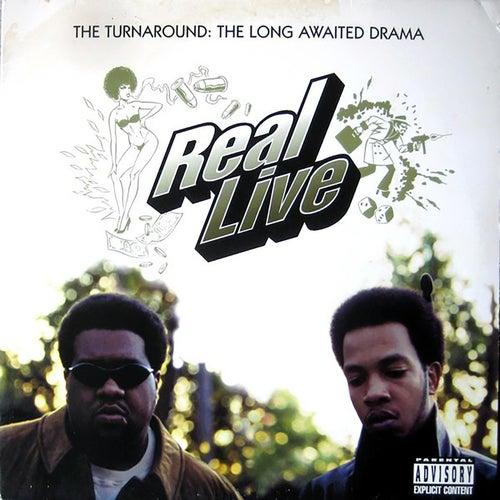 THE Turnaround: A Long Awaited Drama von Real Live