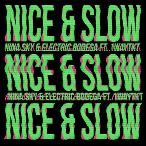 Nice & Slow van Nina Sky
