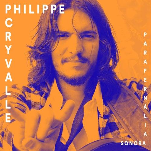 Parafernália Sonora von Philippe Cryvalle