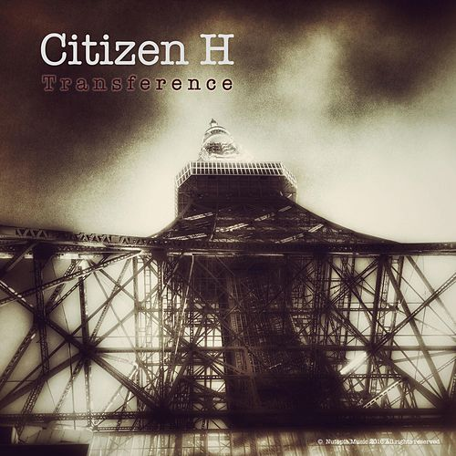 Transference by Citizen H