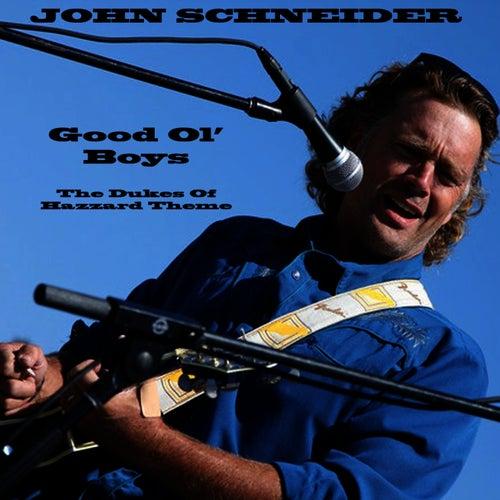Good Ol' Boys van John Schneider