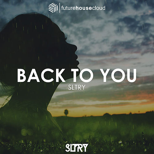 Back To You by Sltry