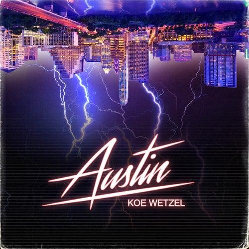 Austin by Koe Wetzel