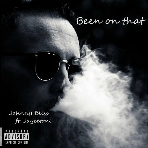 Been on That de Johnny Bliss