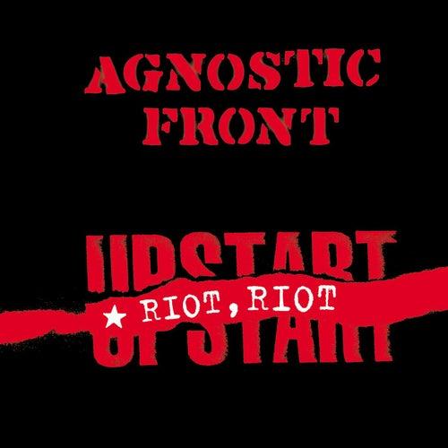 Riot, Riot, Upstart von Agnostic Front