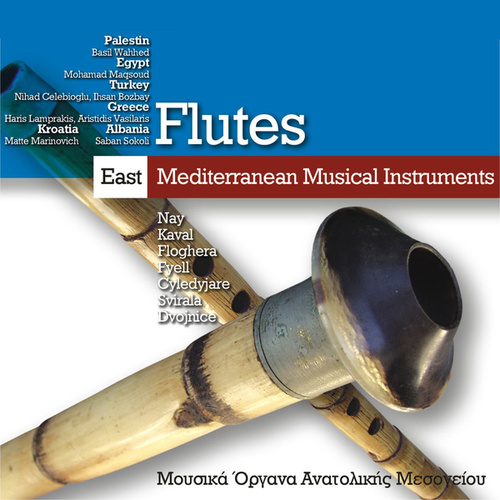East Mediterranean Musical Instruments - Flutes by Various Artists