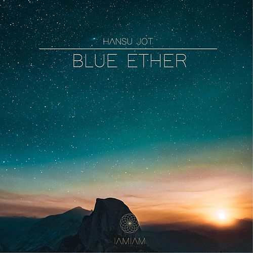 Blue Ether de Hansu Jot