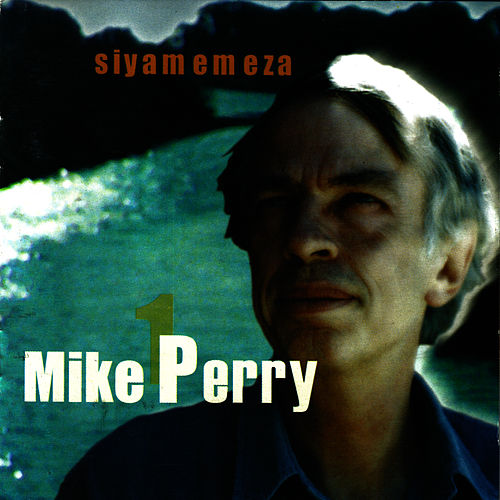 Siyamemeza by Mike Perry