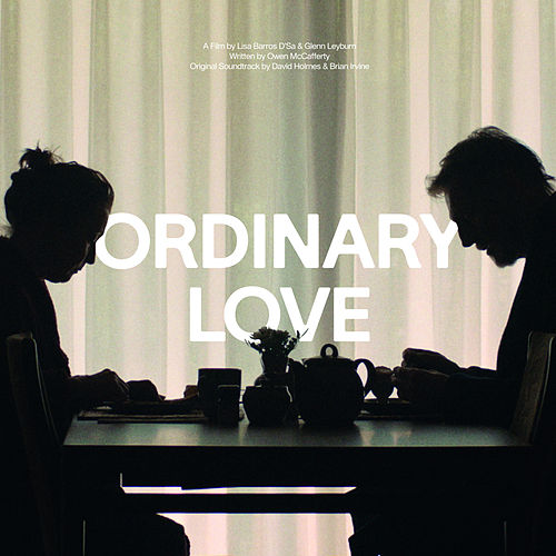 Ordinary Love by David Holmes