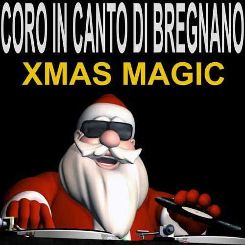 Xmas Magic di Coro In Canto di Bregnano